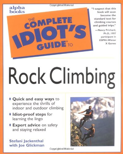9780028631141: The Complete Idiot's Guide(R) to Rock Climbing