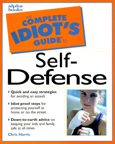 9780028631165: The Complete Idiot's Guide to Self-defense