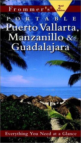 9780028631295: Frommer's Puerto Vallarta, Manzanillo & Guadalajara (Frommer's Portable)