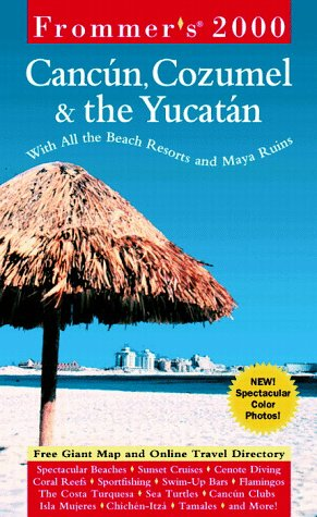 9780028631301: Frommer's Cancun, Cozumel & the Yucatan 2000