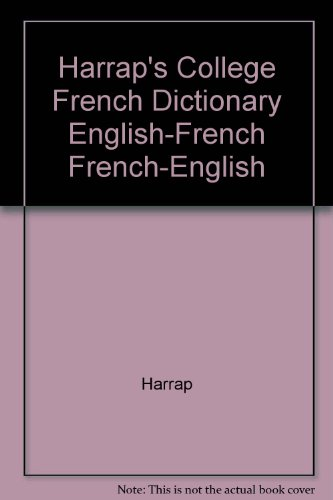 9780028631349: Harrap's College French Dictionary English-French French-English