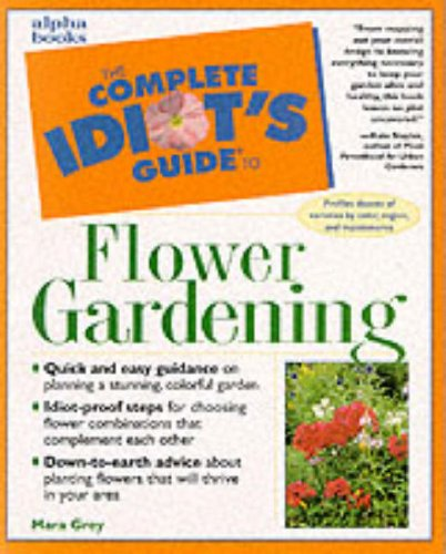 9780028631400: The Complete Idiot's Guide to Flower Gardening
