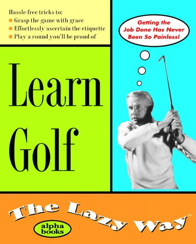 9780028631646: Learn Golf the Lazy Way