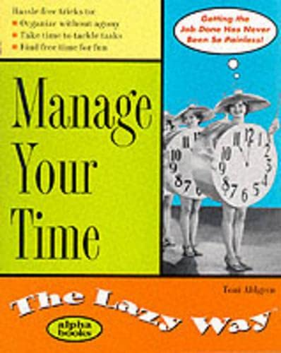 9780028631691: Manage Your Time the Lazy Way