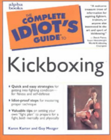 9780028631752: The Complete Idiot's Guide to Kickboxing