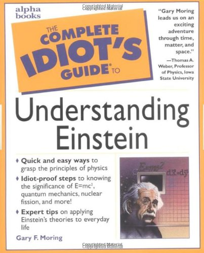 9780028631806: The Complete Idiot's Guide to Understanding Einstein