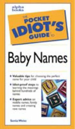 9780028631820: The Pocket Idiot's Guide to Baby Names
