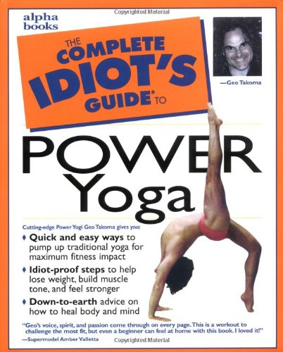 9780028631882: The Complete Idiot's Guide to Power Yoga