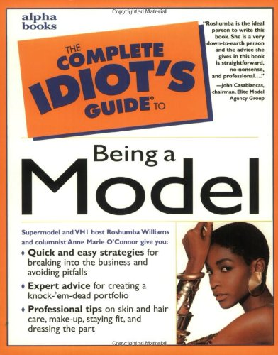 9780028631905: The Complete Idiot's Guide to Being a Model