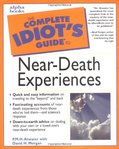 9780028632346: The Complete Idiot's Guide to Near-death Experiences