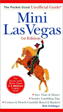 9780028632667: Mini Las Vegas: The Pocket-Sized Unofficial Guide to Las Vegas (Unofficial Guides)