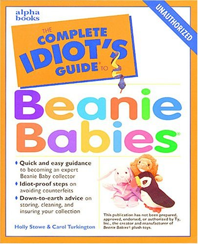 9780028632728: The Complete Idiot's Guide to Beanie Babies
