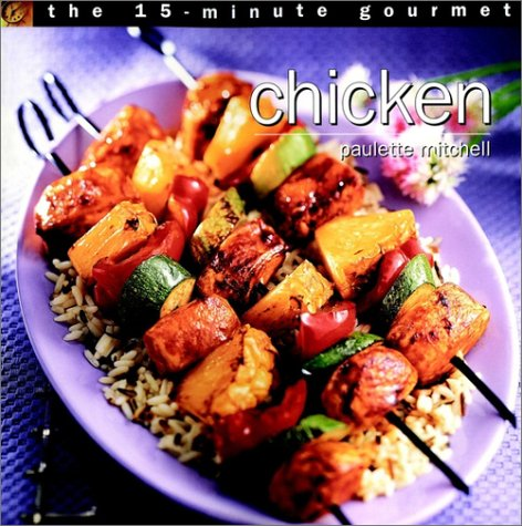 9780028632797: The 15-minute Gourmet: Chicken