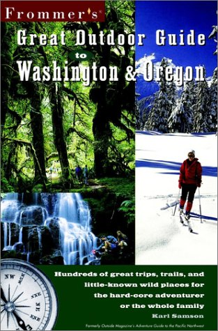 9780028633091: Frommer's Great Outdoor Guide to Washington & Oregon (Frommer's Great Outdoors)