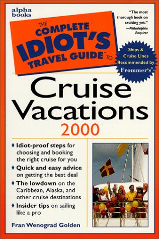 9780028633114: The Complete Idiot's Guide to Cruise Vacations, Second Edition