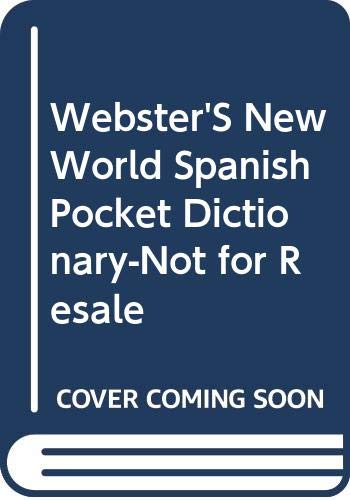 9780028633213: Webster'S New World Spanish Pocket Dictionary-Not for Resale