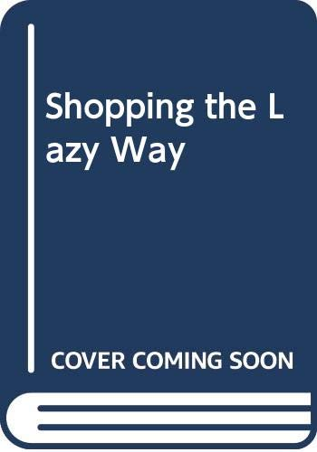 9780028633275: Shopping the Lazy Way