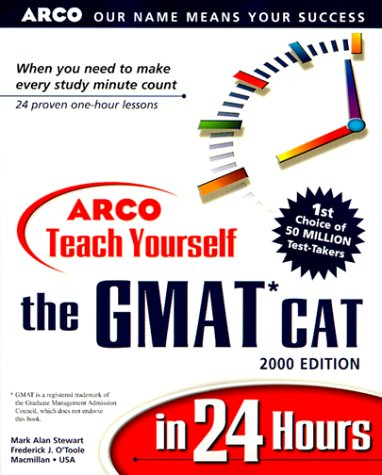 9780028633350: Arco Teach Yourself the Gmat Cat in 24 Hours: 2000 Edition (Arco Teach Yourself in 24 Hours)