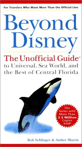 9780028633510: Beyond Disney: The Unofficial Guide to Universal Studios, Sea World and the Best of Central Florida (Unofficial Guides)