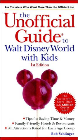 9780028633527: The Unofficial Guide? to Walt Disney World with Kids (Unofficial Guides)