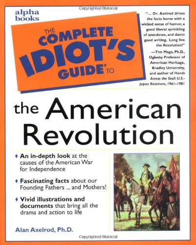 9780028633794: The Complete Idiot's Guide to the American Revolution