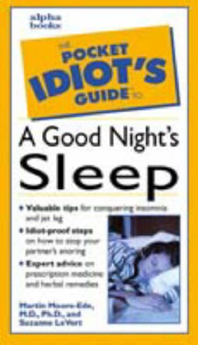 9780028633800: THE POCKET IDIOT'S GUIDE TO GETTING A GOOD NIGHT'S SLEEP (THE POCKET IDIOT'S GUIDE)