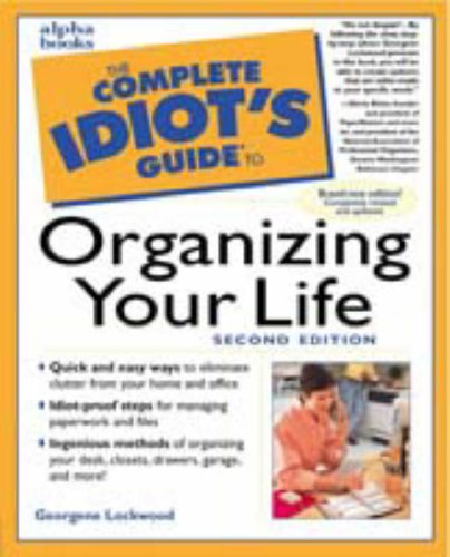 9780028633824: The Complete Idiot's Guide to Organizing Your Life (2nd Edition)