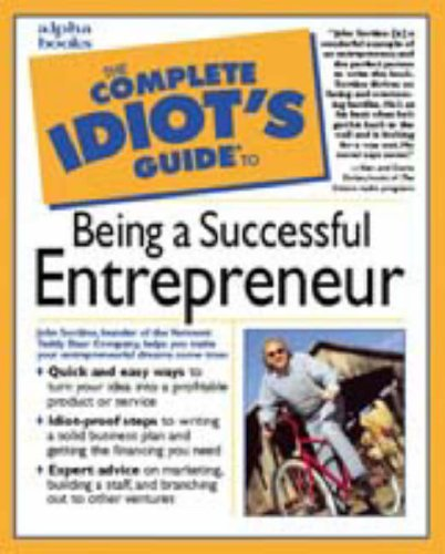 9780028633848: The Complete Idiot's Guide to Being a Successful Entrepreneur