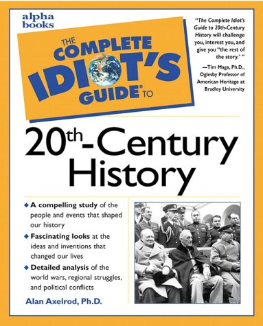 9780028633855: The Complete Idiot's Guide to 20th Century History