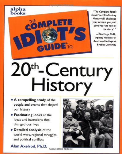 9780028633855: The Complete Idiot's Guide to 20th-Century History