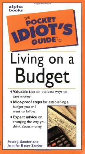 The Pocket Idiot's Guide to Living on a Budget (002863389X) by Peter J. Sander; Jennifer Basye Sander