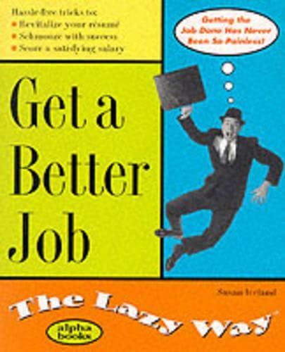 9780028633992: Get a Better Job: The Lazy Way
