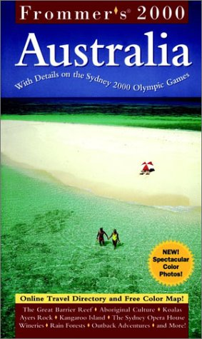 9780028634203: Frommer's Australia 2000 (Country Annual)