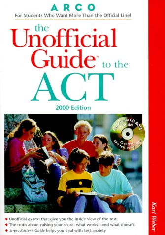 9780028634579: The Unofficial Guide to the ACT, 2000 Edition (Book & CD-ROM)