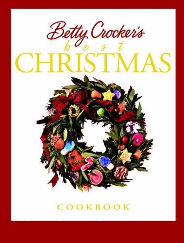9780028634654: Betty Crocker's Best Christmas Cookbook