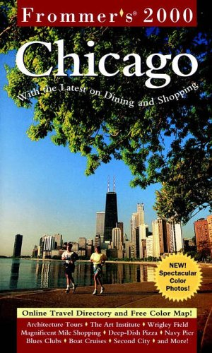 9780028634784: Frommer's? Chicago 2000 (Frommer's Complete Guides)