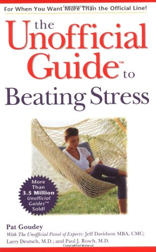 9780028634920: The Unofficial Guide to Beating Stress (Unofficial Guides)