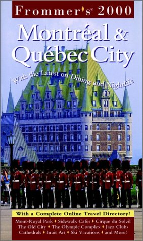 9780028635064: Frommer's Montreal and Quebec City 2000