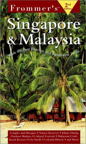9780028635163: Frommer's Singapore and Malaysia
