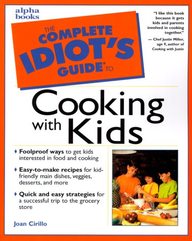 9780028635255: Complete Idiot's Guide to Cooking with Kids