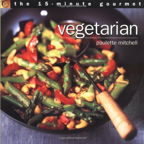 9780028635293: The 15-Minute Gourmet: Vegetarian