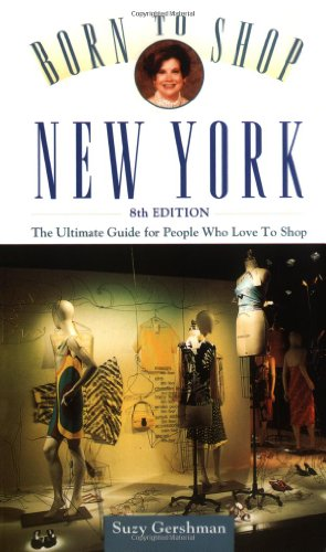 9780028635996: Frommer's Born to Shop New York: The Ultimate Guide for People Who Love to Shop