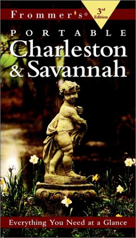 9780028636023: Frommer's Portable Charleston & Savannah, 3rd Edition (Portable Guides)