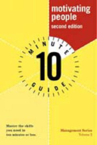 9780028636122: 10 Minute Guide to Motivating People (2nd Edition)