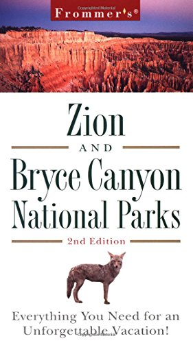 9780028636214: Frommer's Zion & Bryce Canyon National Parks, 2nd Edition (Frommer Other)