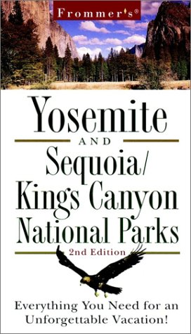 9780028636252: Yosemite and Sequoia/Kings Canyon National Parks (Frommer's Yosemite Sequoia/Kings Canyon National Parks, 2nd ed)