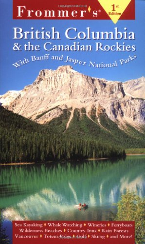 9780028636283: Frommer's British Columbia & the Canadian Rockies