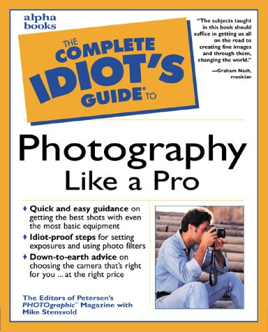 9780028636368: Complete Idiot's Guide to Photography Like a Pro