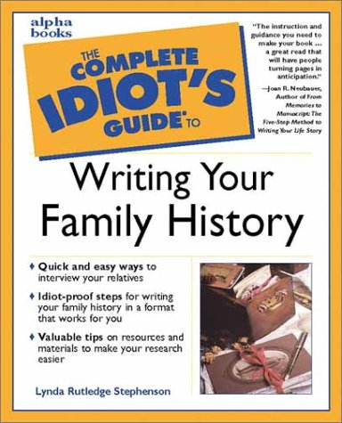 9780028636443: The Complete Idiot's Guide to Writing Your Family History