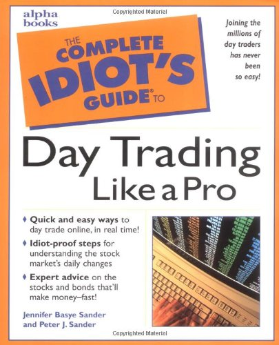 9780028636535: The Complete Idiot's Guide to Daytrading Like a Pro